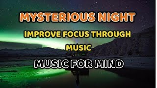 Mysterious Night (Original) Instrumental Music- MIND YOUR MIND
