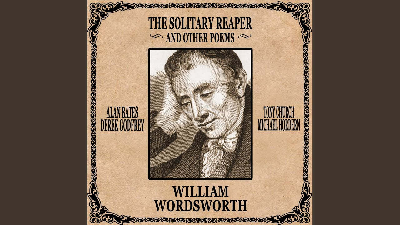 the solitary reaper a response essay The solitary reaper by william wordsworth poem analysis its an analzis of a poem by william wordsworth - jennifer lasky ms grant english 10 per 6 april 7, 1997 the solitary reaper by william wordsworth (1770-1850.