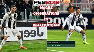 PES 2019 Mobile Celebrations In Real Football