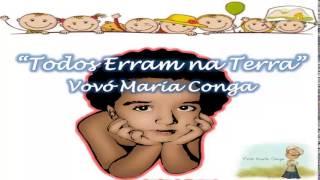 Todos Erram na Terra - Vovó Maria Conga(Marcia Moraes)