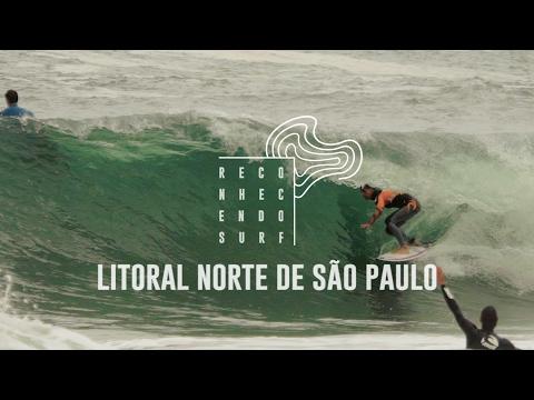 Litoral Norte de São Paulo | Reconhecendo o Surf #8