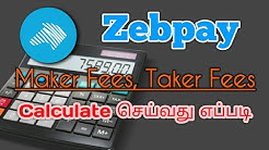 How to Calculate Maker fees & Taker fees in Zebpay | Trends Tamil