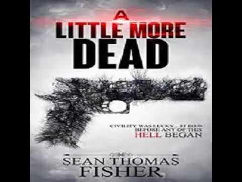 Sean Thomas Fisher-   Dead Series 01 -  A Little More Dead- clip2