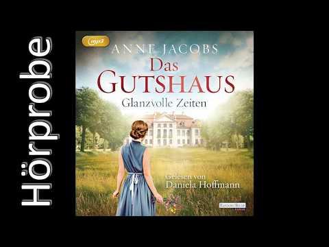 Glanzvolle Zeiten (Die Gutshaus-Saga 1) YouTube Hörbuch Trailer auf Deutsch