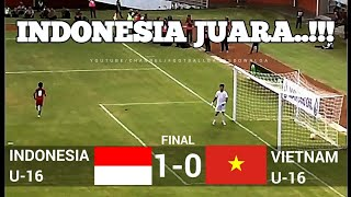 INDONESIA JUARA !!! FULL TIME 1-0  INDONESIA VS VIETNAM  ✓ U-16 JENESYS CUP 2018  ✓ 12/03/18