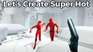Let's Create Super Hot! Time Manipulation - Blueprints #3 [Unreal Engine 4]