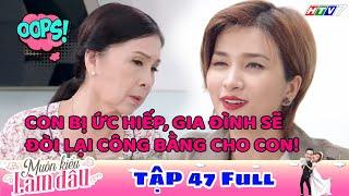 Muôn Kiểu Làm Dâu - Tập 47 Full | Phim Mẹ chồng nàng dâu -  Phim Việt Nam Mới Nhất 2019 - Phim HTV