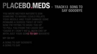 Placebo - Song To Say Goodbye Instrumental [13/13]
