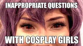 Inappropriate Questions with Cosplay Girls at WonderCon 2017