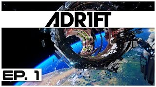 Adr1ft - Ep. 1 - Surviving a Space Disaster! - Let's Play Adr1ft Gameplay
