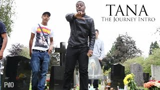 P110 - Tana - The Journey Intro [Net Video]