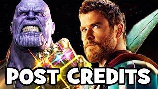 Thor Ragnarok POST CREDITS Scenes & Avengers Infinity War Teaser Explained