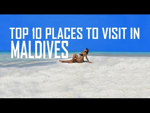 Top 10 Places to visit in Maldives | TOP 10 Resorts Maldives | Maldives Tourist Attractions