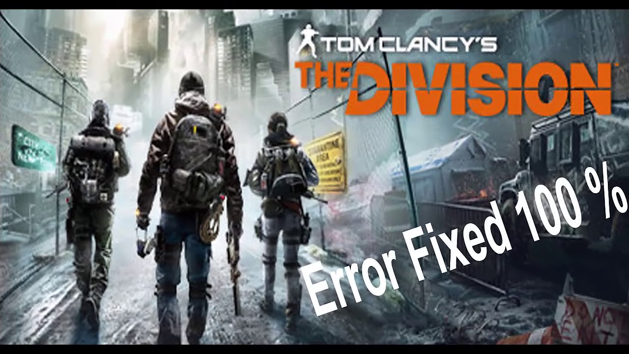 How to Fix The Division Errors: Crash, Black Screen, Uplay Error and more