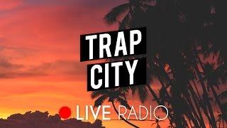 Repeat youtube video Trap City Radio   24/7 Live Stream   Trap Music, Chill Trap, Future Bass & Rap 📺