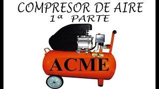 COMPRESOR DE AIRE, su uso y funcionamiento....