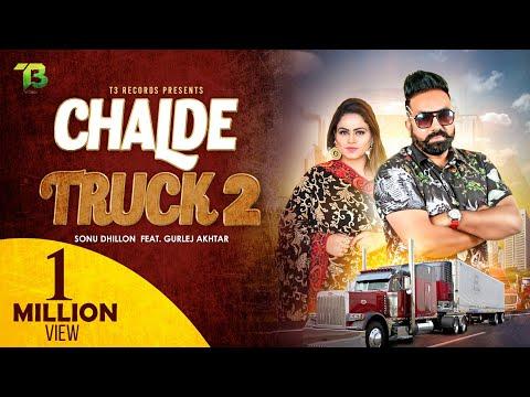 Chalde Truck 2 | Gurlez Akhtar ft.Sonu Dhillon | New Punjabi Song 2020 | Latest Songs 2020