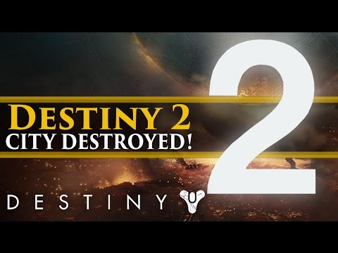 Destiny 2 News - Official Reveal! The City Destroyed in Destiny 2's Story!