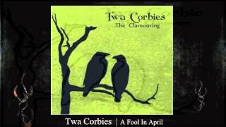 Twa Corbies | A Fool In April
