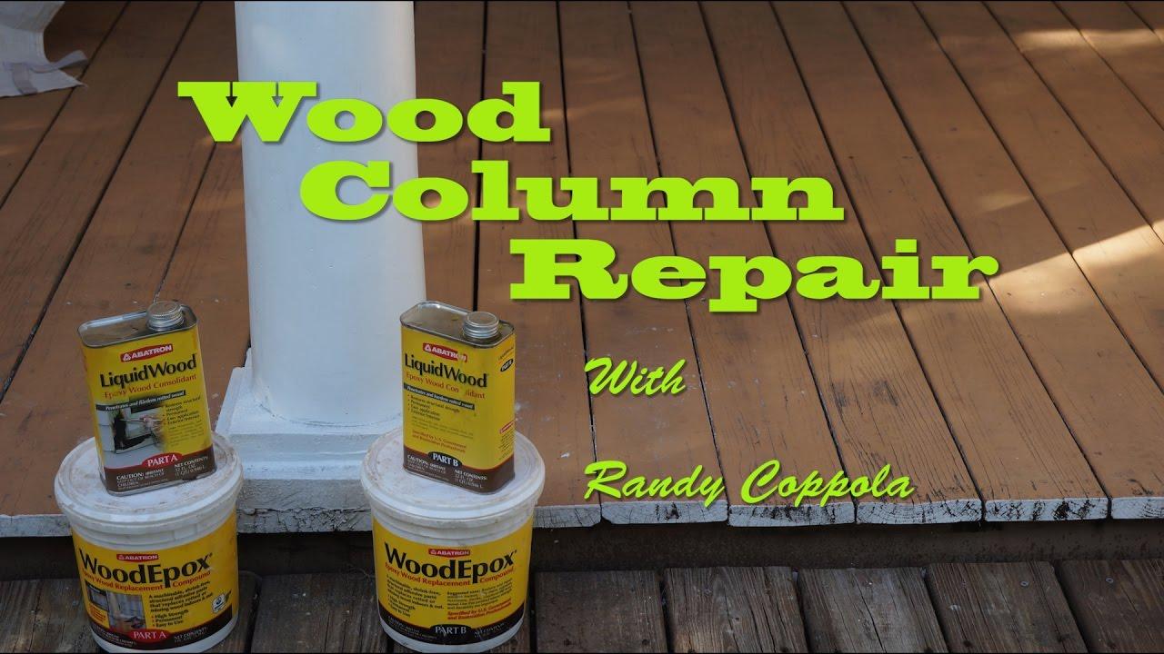 Wood Column Repair Youtube