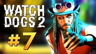 Watch Dogs 2 - ГОЛАЯ ТУСА ХАКЕРОВ (16+) #7