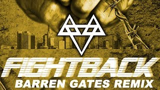 NEFFEX - Fight Back (Barren Gates Remix) [Copyright Free]