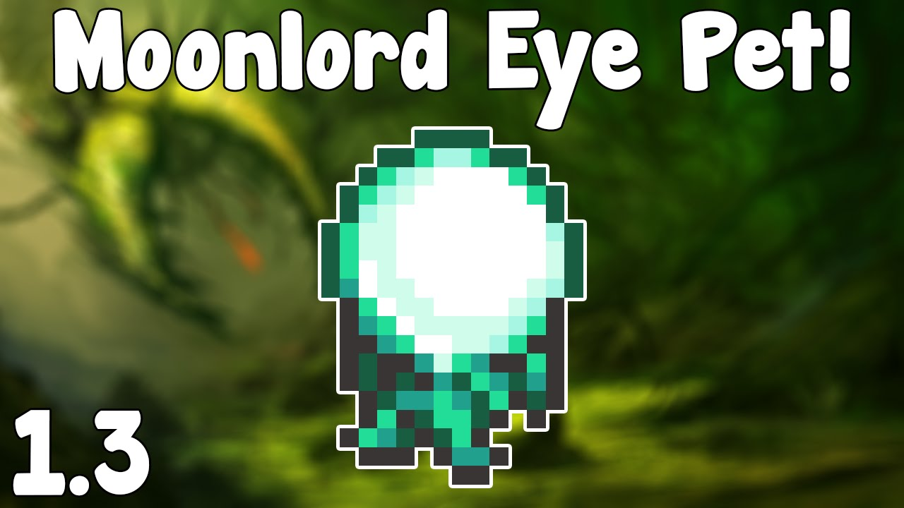 Terraria 1 3 Moonlord Eye Light Pet Terraria 1 3 Guide New Light Pet Youtube