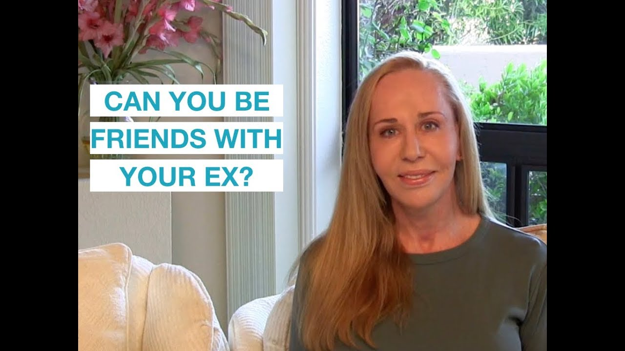 Can we become friends with our ex? — Susan Winter