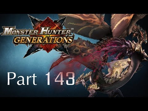 Monster Hunter Generations -- Part 143: The King & Queen of Dread (Dreadqueen X & Dreadking X)