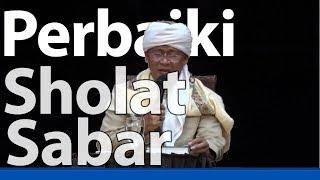 Download Kajian Marifatullah Aa Gym Perbaiki Sholat dan Sabar 12 oktober 2017 Mp3