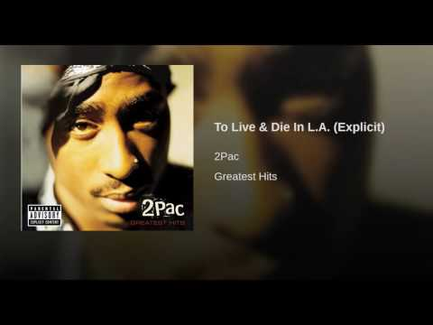 To Live & Die In L.A. (Explicit)