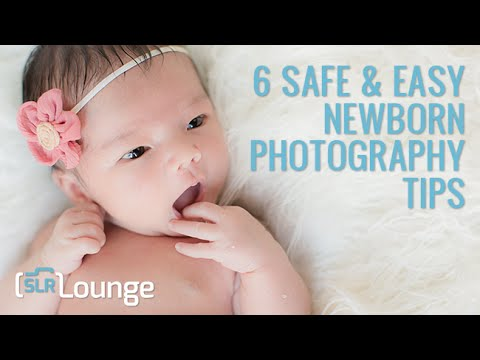 6 safe easy newborn photography tips youtube