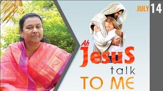 14.07.2020 l Ah Jesus talk to me   Daily Devotion English   Sis.J. Janet Shanti