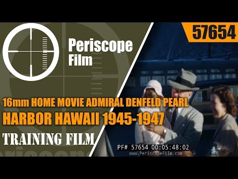 16mm HOME MOVIE  ADMIRAL DENFELD   PEARL HARBOR HAWAII  1945-1947  57654