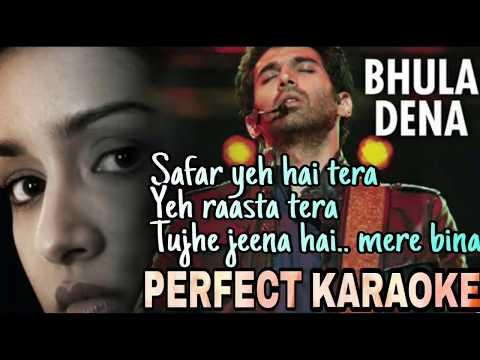 Bhula Dena Mujhe Perfect Karaoke...Aashiqui 2