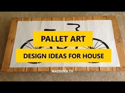 50+ Creative Pallet Art Design Ideas for House 2017