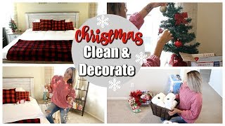 EXTREME CLEAN WITH ME 2018 | CLEAN & DECORATE FOR CHRISTMAS | BEDROOM DECOR