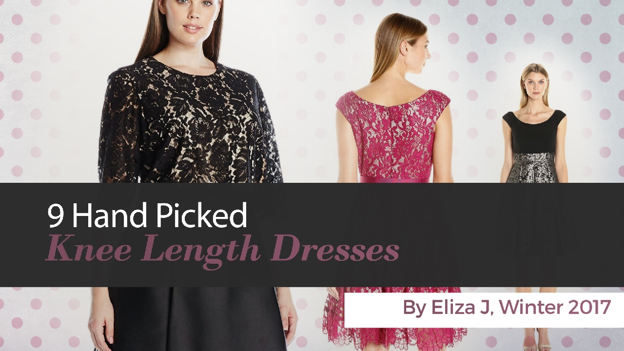9 Hand Picked Knee Length Dresses By Eliza J, Winter 2017 - YouTube