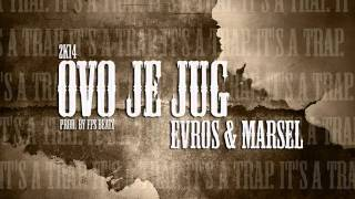 Download Marsel ft. Evros - Ovo je jug // 2014 MP3 song and Music Video