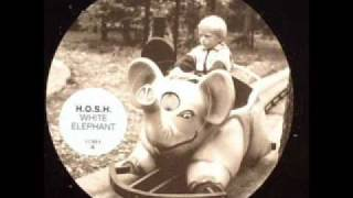 H.O.S.H.-white elephant(ORIGINAL MIX)