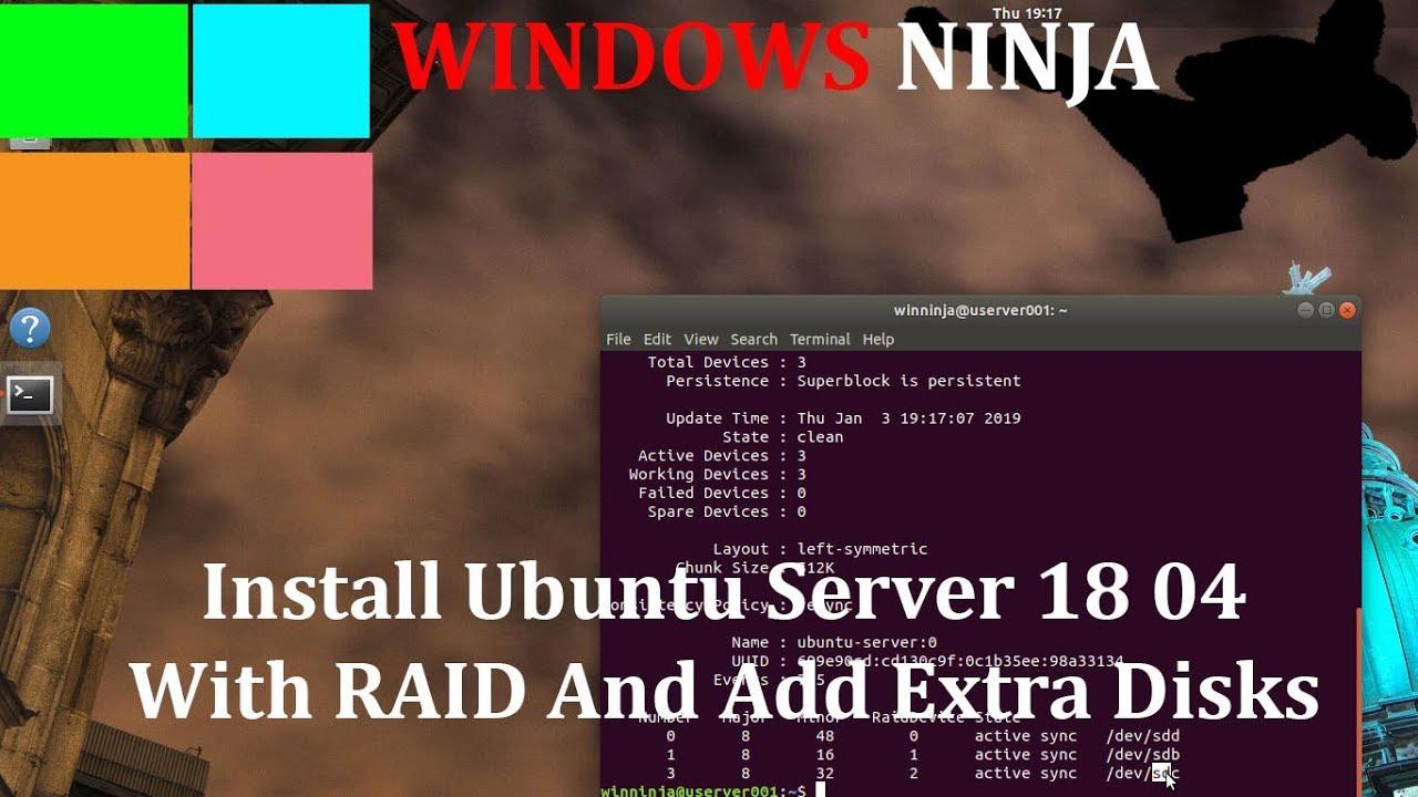 Install Ubuntu Server GUI 18 04 With RAID And Add Extra Disks