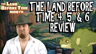 The Land Before Time 4, 5, & 6 Review