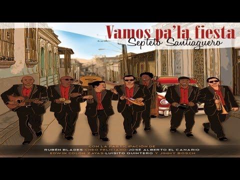 SEPTETO SANTIAGUERO - Esa Familia a mi no me conviene (video oficial)