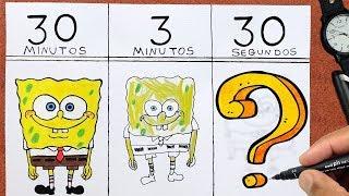 O Desafio do DESENHO RÁPIDO, Bob Esponja 30 MIN. 3 MIN. 30 SEG