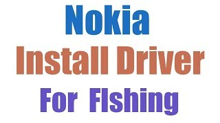 How To Install Nokia Flashing Driver or Usb Driver