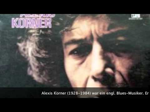 Alexis Korner - Get Off My Cloud