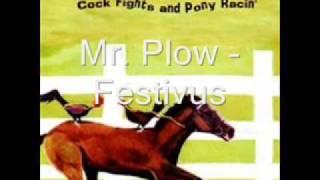 Mr. Plow - Festivus