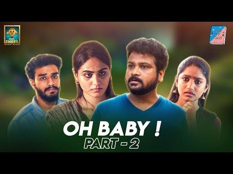 Oh Baby !! #2 | One By 2 | Chutti Aravind | Black Sheep