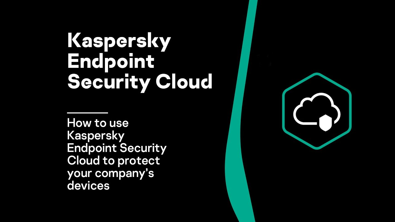 How to use Kaspersky Endpoint Security Cloud to protect your company's devices