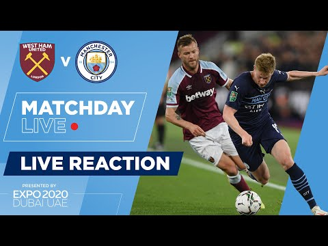 FULL TIME! | WEST HAM 0-0 (p5-3) MAN CITY | CARABAO CUP | MATCHDAY LIVE REACTIONS